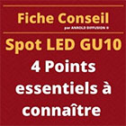 Guide Achat Spot LED GU10